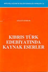 Kıbrıs Türk Edebiyatında Kaynak Eserler